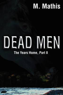 Dead Men by M. Mathis image