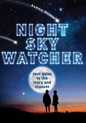 Night Sky Watcher by Raman Prinja