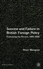 Success and Failure in British Foreign Policy by Peter Mangold image