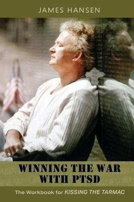 Winning the War with Ptsd by HANSEN