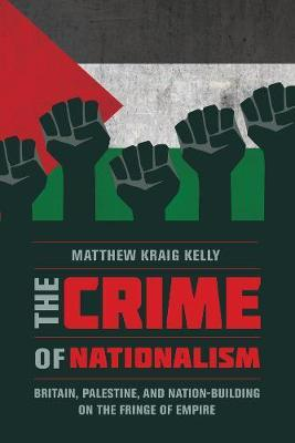 The Crime of Nationalism by Matthew Kelly
