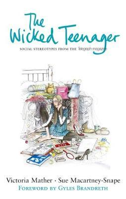 The Wicked Teenager by Victoria Mather image
