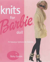 Knits for Barbie Doll by Nicky Epstein image