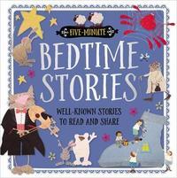 Five-Minute Bedtime Stories by Make Believe Ideas, Ltd.