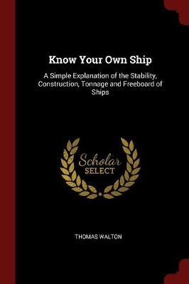 Know Your Own Ship by Thomas Walton image
