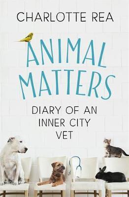 Animal Matters by Charlotte Rea