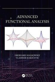 Advanced Functional Analysis by Eberhard Malkowsky