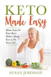 Keto Made Easy by Susan Johnson image