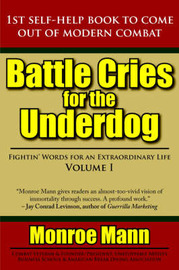 Battle Cries for the Underdog by Monroe Mann image