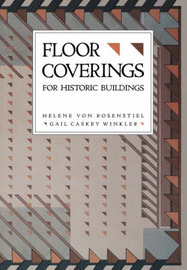 Floor Coverings for Historic Buildings by Helene Von Rosenstiel image