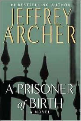 A Prisoner of Birth by Jeffrey Archer image