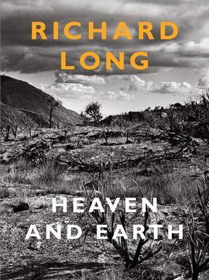 Richard Long: Heaven and Earth by Andrew Wilson image