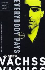 Everybody Pays by Andrew H Vachss image