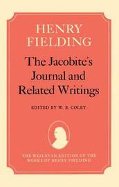 The Jacobite's Journal and Related Writings by Henry Fielding