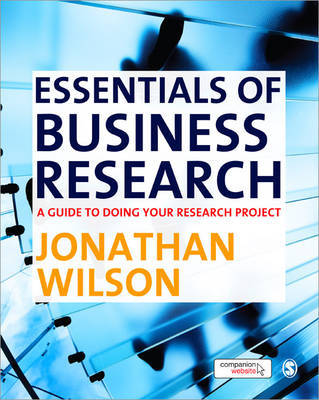 Essentials of Business Research: A Guide to Doing Your Research Project by Jonathon Wilson image