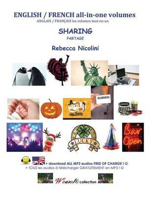 English / French All-In-One Volumes: Sharing: Color Version by Rebecca Nicolini