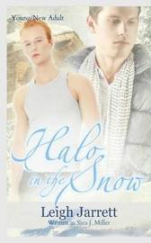 Halo in the Snow by Sara J Miller