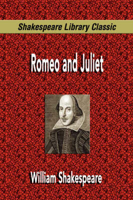 Romeo and Juliet (Shakespeare Library Classic) by William Shakespeare image