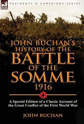 John Buchan's History of the Battle of the Somme, 1916 by John Buchan image