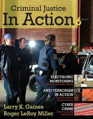 Cengage Advantage Books: Criminal Justice in Action by Larry K Gaines image