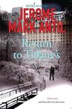 Return to Tiffany's by Jerome Mark Antil