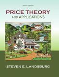 Price Theory and Applications by Steven Landsburg