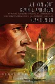 Slan Hunter by Kevin Anderson