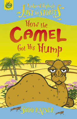 How The Camel Got His Hump by Shoo Rayner image