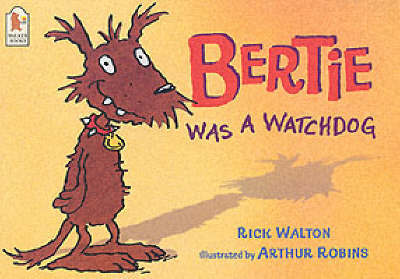 Bertie Was A Watchdog by Rick Walton image
