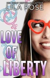 Love of Liberty by Lila Rose image