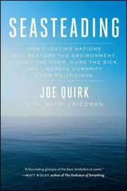 Seasteading by Joe Quirk