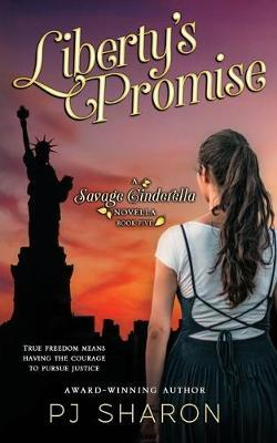 Liberty's Promise by Pj Sharon