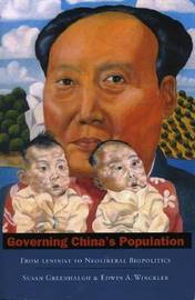 Governing China's Population by Susan Greenhalgh