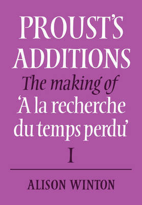 Proust's Additions by Alison Winton