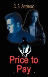Price to Pay by C. S. Arrowood image