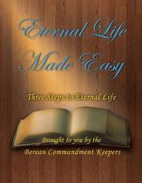 Eternal Life Made Easy by Everett Anderson
