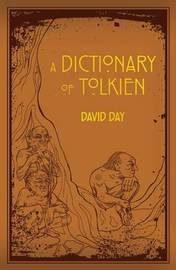 Dictionary of Tolkien by David Day