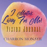 Secure Your Legacy Journal by Charron Monaye
