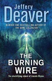 The Burning Wire (Lincoln Rhyme #9) by Jeffery Deaver