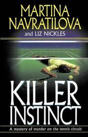 Killer Instinct by Martina Navratilova image