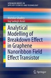 Analytical Modelling of Breakdown Effect in Graphene Nanoribbon Field Effect Transistor by Iraj Sadegh Amiri image