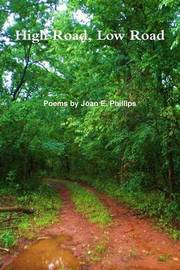 High Road, Low Road by Joan Phillips image
