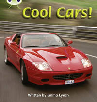 Bug Club Phonics Bug Non-fiction Set 12 Cool Cars by Emma Lynch