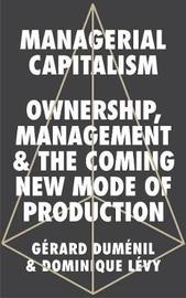 Managerial Capitalism by Gerard Dumenil