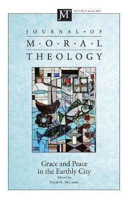 Journal of Moral Theology, Volume 5, Number 1 image
