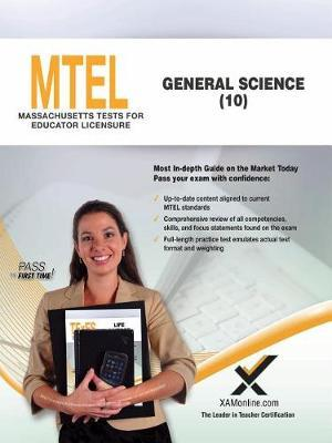MTEL General Science (10) by Sharon A Wynne