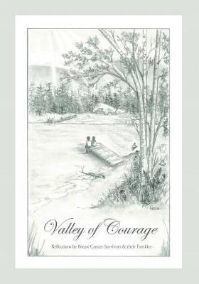 Valley of Courage by Breast Cancer Survivors