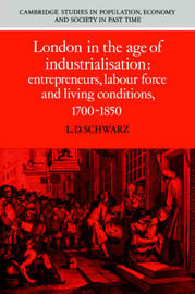 Cambridge Studies in Population, Economy and Society in Past Time: Series Number 19 by L.D. Schwarz image