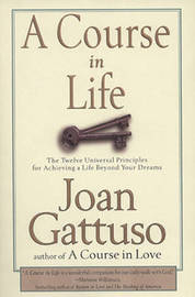 A Course in Life by Joan Gattuso image