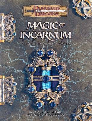 Magic of Incarnum: Dungeons and Dragons Supplement by Andy Collins image